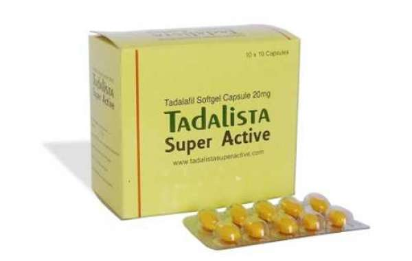 Tadalista Super Active Is Best To Cope Up With ED