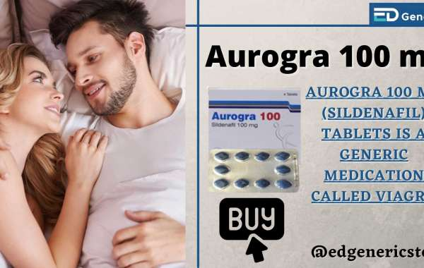 How does Aurogra Tablet treat Erectile Dysfunction? | Ed Generic Store